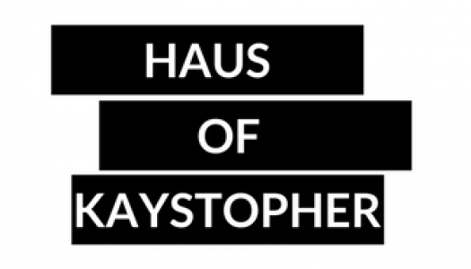 Haus Of Kaystopher